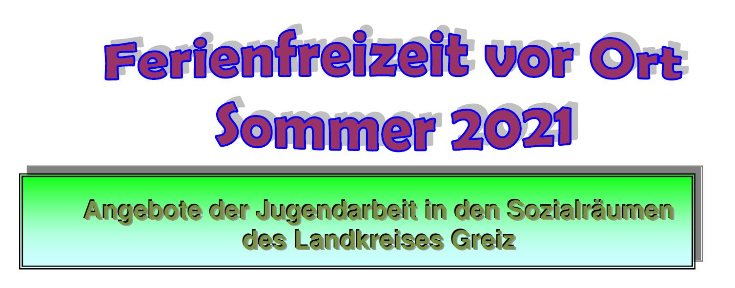 Sommerferienwochen vor Ort 2021
